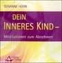 Dein inneres Kind - Audio-CD